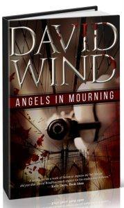 Angels In Mourning, a Noir Mystery by David Wind