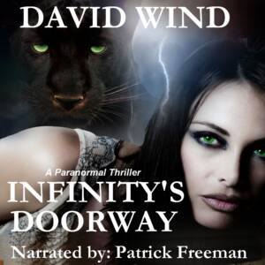 INFINITY'S DOORWAY, A Paranormal Thriller & Paranormal Romance