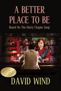 A Better Place To Be; based on the Harry Chapin song, is a B.R.A.G. Medllion Honoree
